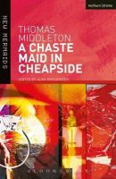 Middleton, Thomas, Brissenden, Alan - A Chaste Maid in Cheapside (New Mermaids) - 9780713650686 - V9780713650686