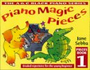 Sebba, Jane - Piano Magic Pieces Book: Bk. 1: Graded Repertoire for the Young Beginner (Book 1) - 9780713652109 - V9780713652109