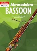 Sebba, Jane - Abracadabra Bassoon: The Way to Learn Through Songs and Tunes - 9780713654172 - V9780713654172