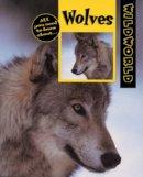 Dudley, Karen - Wolves (Wild World) - 9780713657388 - V9780713657388