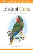 Garrido, Orlando H., Kirkconnell, Arturo - Birds of Cuba (Helm Field Guides) - 9780713657845 - V9780713657845