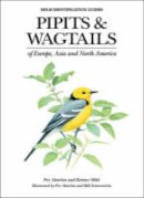 Alstrom, Per - Pipits and Wagtails of Europe, Asia and North America (Helm Identification Guides) - 9780713658347 - V9780713658347