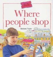 Barbara Taylor~Steve Cox - Where People Shop (Going Places) - 9780713659399 - V9780713659399