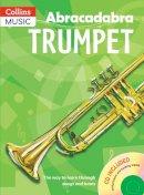 Alan Tomlinson - Abracadabra Trumpet With CD - 9780713660463 - V9780713660463
