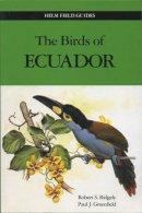 Ridgely, Robert S., Greenfield, Paul J. - The Birds of Ecuador: v. 2 (Helm Field Guides) - 9780713661170 - V9780713661170