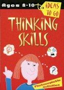 Sharon Shapiro - Thinking Skills: Age 8-10 (Ideas to Go) - 9780713661880 - V9780713661880