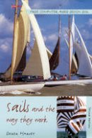 Harvey, Derek - Sails: the Way They Work - 9780713662122 - V9780713662122