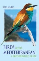 Sterry, Paul - Birds of the Mediterranean: A Photographic Guide (Helm Field Guides) - 9780713663495 - V9780713663495