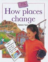 Taylor, Barbara - How Places Change (Going Places) - 9780713663655 - V9780713663655