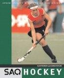 Pearson, Alan - Saq Hockey (Speed Agility & Quickness) - 9780713663754 - V9780713663754