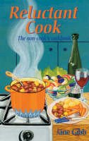 Gibb, Jane - Reluctant Cook: The Non-cook's Cookbook - 9780713664300 - KTG0015876