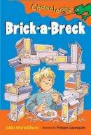Julia Donaldson - Chameleons: Brick-a-Breck - 9780713664416 - KRS0003814