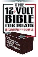Brotherton, Miner - 12 Volt Bible for Boats - 9780713667035 - V9780713667035