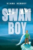 Hendry, Diana - Year 4: Swan Boy (White Wolves) - 9780713668414 - V9780713668414