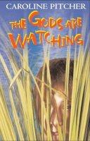 Pitcher, Caroline - The Gods are Watching (Black Cats) - 9780713668599 - V9780713668599