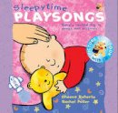Roberts, Sheena - Sleepy Time Playsongs (Playsongs Book & CD) - 9780713669411 - V9780713669411