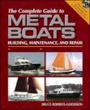 Roberts-Goodson, Bruce - The Complete Guide to Metal Boats - 9780713669510 - V9780713669510