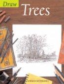 Battershill, Norman - Draw Trees (Draw Books) - 9780713669657 - V9780713669657