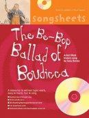 Davies, Suzy - Be-Bop Ballad of Boudicca - 9780713671834 - V9780713671834
