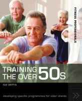 Griffin, Sue - Training the Over 50s - 9780713672015 - V9780713672015