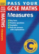Brodie, Andrew - Pass Your GCSE Maths: Measures - 9780713673074 - V9780713673074