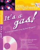 Sheppard, David - It's a Gas: A Cross-curricular Song by David Sheppard (Songsheets) - 9780713674484 - V9780713674484