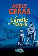 Geras, Adele - Candle in the Dark (Flashbacks) - 9780713674545 - V9780713674545