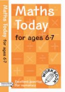 Brodie, Andrew - Maths Today for Ages 6-7 - 9780713674873 - V9780713674873