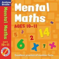 Andrew Brodie - Mental Maths for Ages 10-11 (Mental Maths) - 9780713674897 - V9780713674897