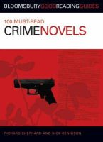 Russell, Jane - 100 Must-Read Crime Novels (Bloomsbury Good Reading Guides) - 9780713675849 - V9780713675849