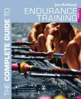 Ackland, Jon - The Endurance Training (Complete Guide to) - 9780713679038 - V9780713679038