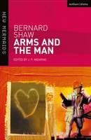 Bernard Shaw - ARMS AND THE MAN - 9780713679984 - V9780713679984