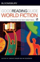 Nik Kalinowski, Vincent Cassar - The Bloomsbury Good Reading Guide to World Fiction: Discover your next great read - 9780713679991 - KAK0007733
