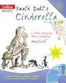Dahl, Roald, MacGregor, Helen, Chadwick, Stephen, Tarnopolski, Vladimir - Roald Dahl's Cinderella (A & C Black Musicals) - 9780713681956 - V9780713681956