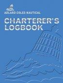 Barter, Fred - Adlard Coles Nautical Charterer's - 9780713682748 - V9780713682748