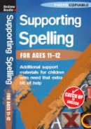 Brodie, Andrew - Supporting Spelling 11-12 - 9780713684124 - V9780713684124