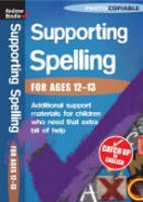 Brodie, Andrew - Spelling 12-13 (Supporting Spelling) - 9780713684308 - V9780713684308