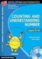 Koll, Hilary, Mills, Steve - Counting and Understanding Number - Ages 5-6: Year 1: 100% New Developing Mathematics - 9780713684421 - V9780713684421