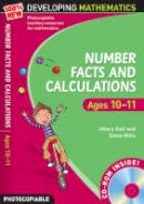 Koll, Hilary, Mills, Steve - Number Facts and Calculations: For Ages 10-11 (100% New Developing Mathematics) - 9780713684537 - V9780713684537