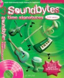 Milne, Jo, Sturmer, Tobias - Soundbytes 3 - Time Signatures - 9780713686036 - V9780713686036