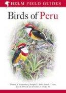 Stotz, Douglas F., Schulenberg, Thomas S., O'Neill, John P., Parker III, Theodore A. - Birds of Peru - 9780713686739 - V9780713686739
