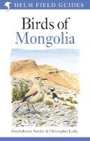 Gombobaatar, Sundev; Leahy, Christopher W.; Boldbaatar, Shagdarsuren; Braunlich, Axel - Birds of Mongolia - 9780713687040 - V9780713687040