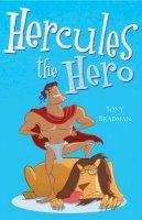 Bradman, Tony - Hercules the Hero (White Wolves: Myths and Legends) - 9780713687170 - V9780713687170