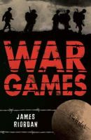 Riordan, James - War Games (White Wolves: Stories with Historical Settings) - 9780713687507 - V9780713687507