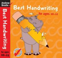 Brodie, Andrew - Best Handwriting for Ages 10-11 - 9780713688641 - V9780713688641