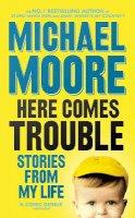 Moore, Michael - Extermination of Michael Moore - 9780713998665 - KLJ0006737