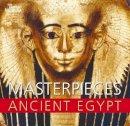 Nigel Strudwick - Masterpieces of Ancient Egypt - 9780714119779 - V9780714119779