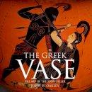 Oakley, John - The Greek Vase - 9780714122779 - V9780714122779