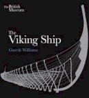 Williams, Gareth - The Viking Ship - 9780714123400 - V9780714123400