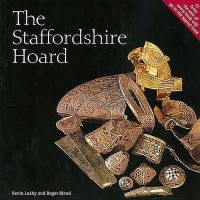 Leahy, Kevin, Bland, Roger - The Staffordshire Hoard - 9780714123424 - V9780714123424